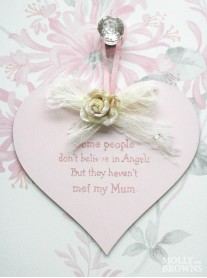 They Haven't Met My Mum - Heart Wall Plaque
